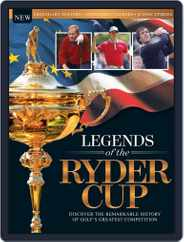Legends Of The Ryder Cup Magazine (Digital) Subscription October 5th, 2016 Issue