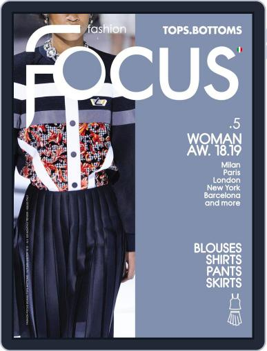 FASHION FOCUS WOMAN TOPS.BOTTOMS April 23rd, 2018 Digital Back Issue Cover