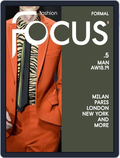FASHION FOCUS MAN FORMAL July 1st, 2018 Digital Back Issue Cover