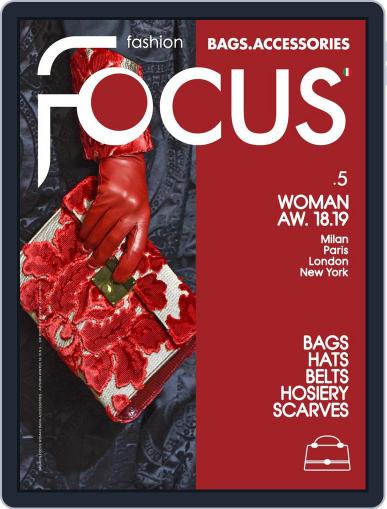 FASHION FOCUS WOMAN BAGS April 23rd, 2018 Digital Back Issue Cover