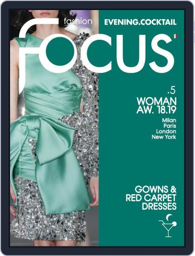 FASHION FOCUS WOMAN EVENING.COCKTAIL April 23rd, 2018 Digital Back Issue Cover
