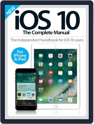 iOS 10 The Complete Manual September 30th, 2016 Digital Back Issue Cover