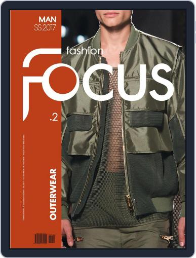 FASHION FOCUS MAN OUTERWEAR January 1st, 2017 Digital Back Issue Cover