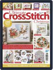 Ultimate Cross Stitch Christmas Magazine (Digital) Subscription October 22nd, 2019 Issue