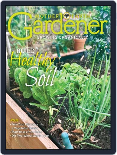 Mother Earth Gardener May 8th, 2020 Digital Back Issue Cover