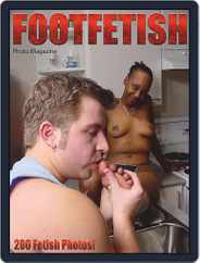 Foot Fetish Adult Photo Magazine (Digital) Subscription October 13th, 2020 Issue