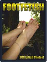 Foot Fetish Adult Photo Magazine (Digital) Subscription April 14th, 2021 Issue