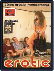 Erotics From The 70s Adult Photo Magazine (Digital) Subscription April 15th, 2021 Issue