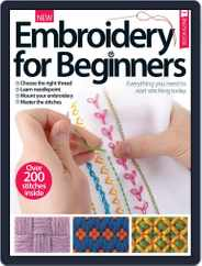 Embroidery For Beginners Magazine (Digital) Subscription February 1st, 2017 Issue