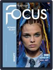 FASHION FOCUS WOMAN BEAUTY (Digital) Subscription March 1st, 2017 Issue