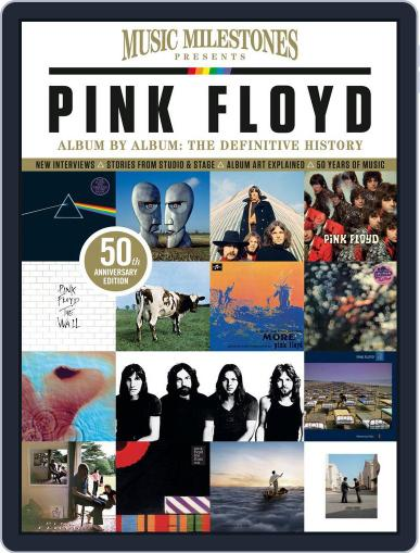 Music Milestones: Pink Floyd 50th Anniversary Special March 1st, 2017 Digital Back Issue Cover