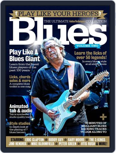 Play Like Your Heroes: Blues Volume Two Magazine (Digital) March 1st, 2017 Issue Cover
