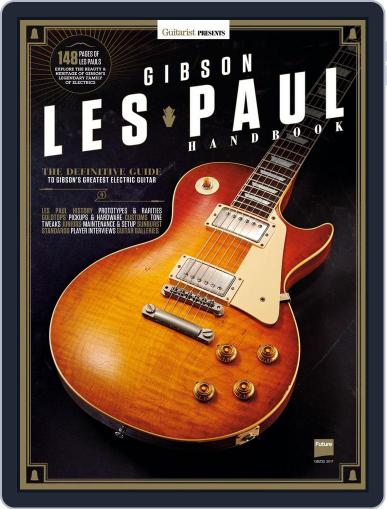 Guitarist Presents: Gibson Les Paul Handbook April 1st, 2017 Digital Back Issue Cover