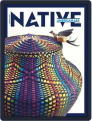 Native American Art Magazine (Digital) Subscription June 1st, 2021 Issue