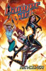 Danger Girl: Revolver Magazine (Digital) Subscription July 1st, 2012 Issue