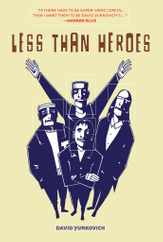 Less Than Heroes Magazine (Digital) Subscription July 1st, 2012 Issue
