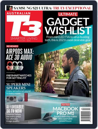 T3 Australia Magazine (Digital) March 1st, 2021 Issue Cover