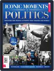 All About History: Iconic Moments In Politics Magazine (Digital) Subscription November 14th, 2017 Issue
