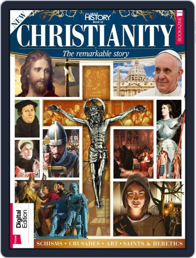 All About History: Book of Christianity Magazine (Digital) November 1st, 2017 Issue Cover