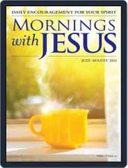 Mornings with Jesus Magazine (Digital) Subscription July 1st, 2021 Issue