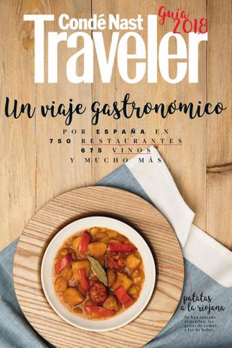 Condé Nast Traveler. GUÍA GASTRONÓMICA 2018 January 1st, 2018 Digital Back Issue Cover