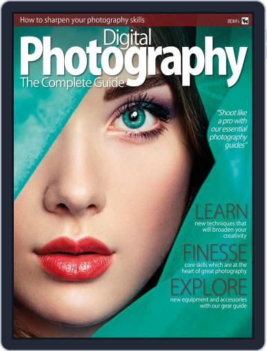 Digital Photography - The Complete Guide January 1st, 2018 Digital Back Issue Cover