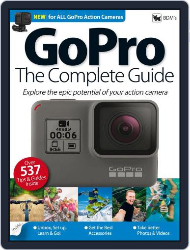 Go Pro - The Complete Guide Magazine (Digital) January 1st, 2018 Issue Cover