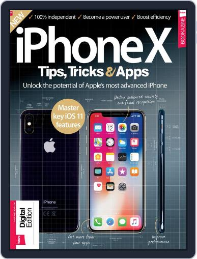 iPhone X: Tips, Tricks & Apps February 5th, 2018 Digital Back Issue Cover