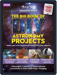 The Big Book of DIY Astronomy Projects Magazine (Digital) Subscription March 5th, 2018 Issue