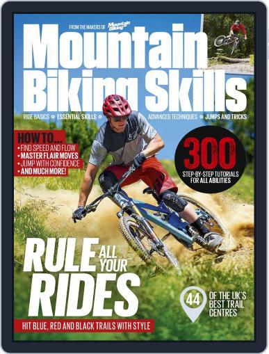 Mountain Biking Skills Guide 2018 Magazine (Digital) March 1st, 2018 Issue Cover
