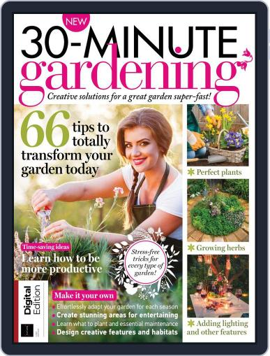 30 Minute Gardening April 10th, 2018 Digital Back Issue Cover