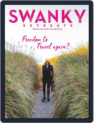 Swanky Retreats Magazine (Digital) January 1st, 2021 Issue Cover