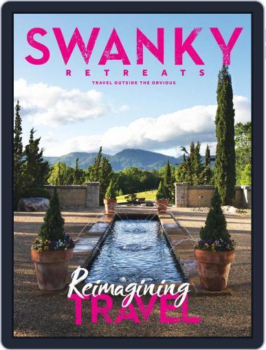 Swanky Retreats Magazine (Digital) July 1st, 2021 Issue Cover