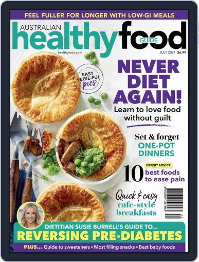 Healthy Food Guide Magazine (Digital) July 1st, 2021 Issue Cover