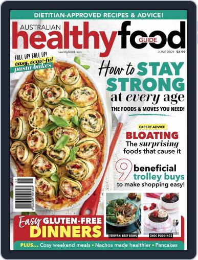Healthy Food Guide Magazine (Digital) June 1st, 2021 Issue Cover