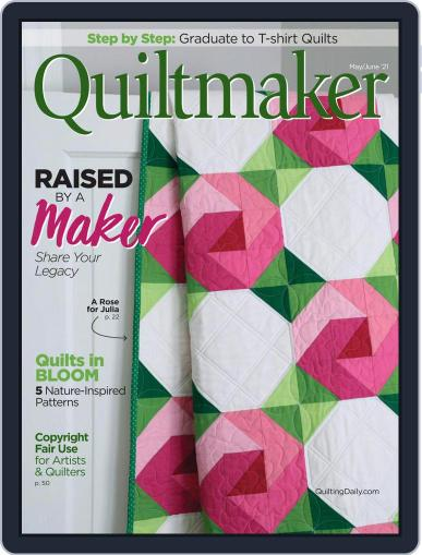 QUILTMAKER Magazine (Digital) May 1st, 2021 Issue Cover