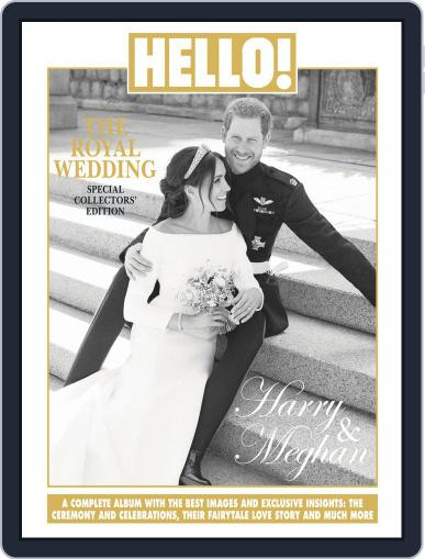 HELLO! The Royal Wedding Special Collectors Edition, Harry and Meghan June 4th, 2018 Digital Back Issue Cover
