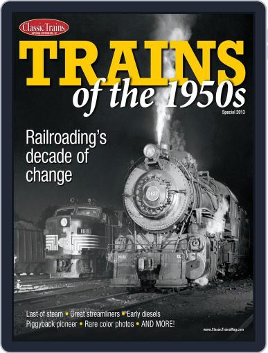 TRAINS OF THE 1950s Magazine (Digital) May 17th, 2013 Issue Cover