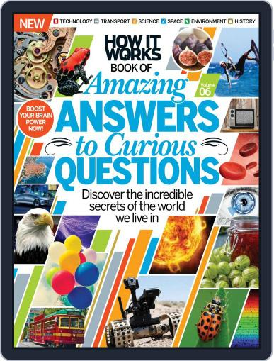 How It Works: Amazing Answers to Curious Questions Magazine (Digital) Cover