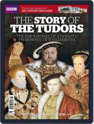 The Story of The Tudors - from the makers of BBC History Magazine (Digital) Subscription
