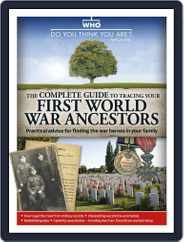 Who Do You Think You Are? Magazine presents The Complete Guide To Tracing Your First World War Ancestors Magazine (Digital) Subscription
