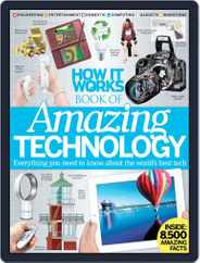How It Works Book of Amazing Technology Magazine (Digital) Subscription