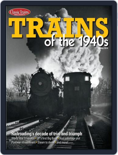 Trains of the 1940s November 14th, 2014 Digital Back Issue Cover