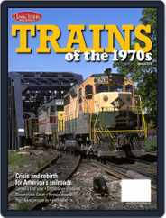 Trains of the 1970s Magazine (Digital) Subscription