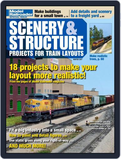 Scenery & Structure Projects for Train Layouts Magazine (Digital) January 1st, 2017 Issue Cover