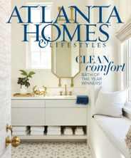 Atlanta Homes & Lifestyles Magazine Subscription June 1st, 2020 Issue