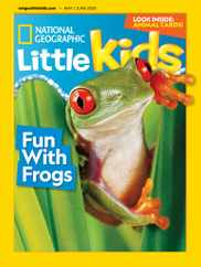 National Geographic Little Kids Magazine Subscription May 1st, 2020 Issue