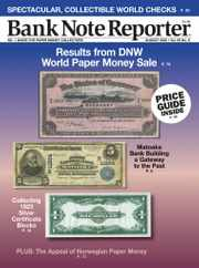 Banknote Reporter Magazine Subscription August 1st, 2020 Issue