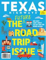 Texas Highways Magazine Subscription May 1st, 2020 Issue