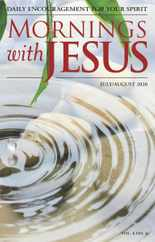 Mornings With Jesus Magazine Subscription July 1st, 2020 Issue